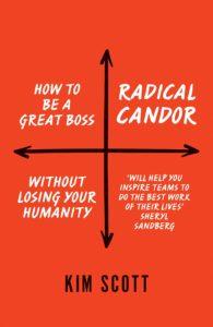 Kim Scott Radical Candor