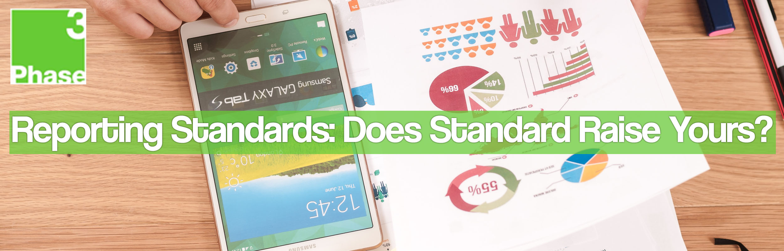 Reporting Standards: Does Standard Raise Yours?